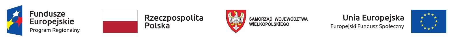 Na banerze logotypy: Fundusze Europejskie Program Regionalny, Rzeczpospolita Polska, Samorząd Województwa Wielkopolskiego, Unia Europejska Europejski Fundusz Społeczny